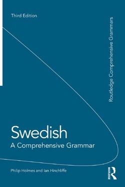 Swedish. A Comprehensive Grammar